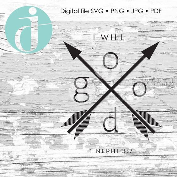 2020 Youth Theme I Will Go And Do 1 Nephi 3 7 Svg Jpeg Png Pdf Etsy In 2020 Youth Theme Nephi Lds Youth Theme