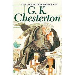 Livro - The Selected Works of G. K. Chesterton