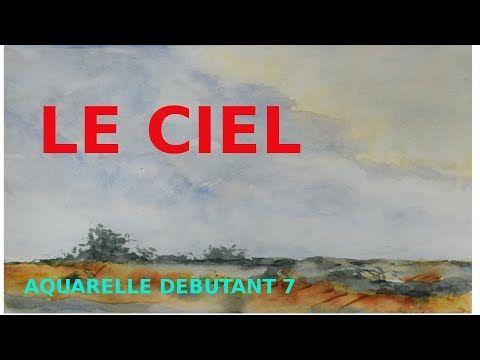 Debuter L Aquarelle 7 Peindre Le Ciel Youtube Peinture Oeufs
