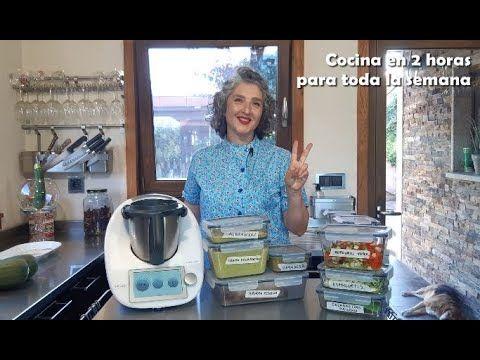 Batch Cooking Cocina En 2 Horas Para Toda La Semana Con Thermomix Tm6 Tm5 Tm31 Youtube Thermomix Recetas Thermomix Recetas Monsieur Cuisine