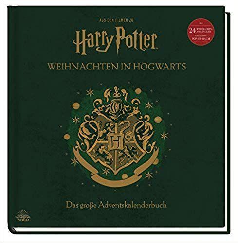 Aus Den Filmen Zu Harry Potter Weihnachten In Hogwarts Das Grosse Adventskalenderbuch Mit 24 Weihnachtsanha Adventkalender Hogwarts Harry Potter Weihnachten