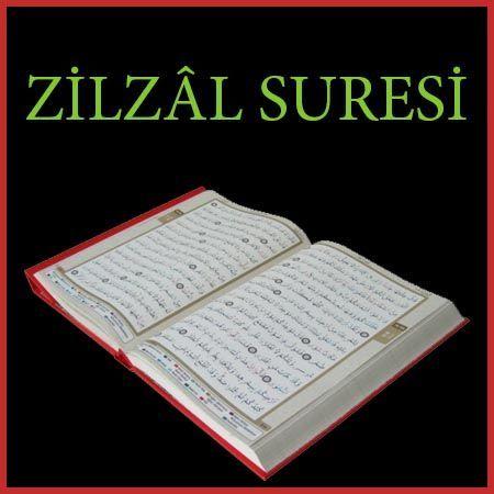 Zilzal Suresi Turkce Ve Arapca Okunusu Meali Dualar Sifa