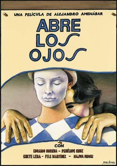 Abre los ojos - Alejandro Amenábar (1997):