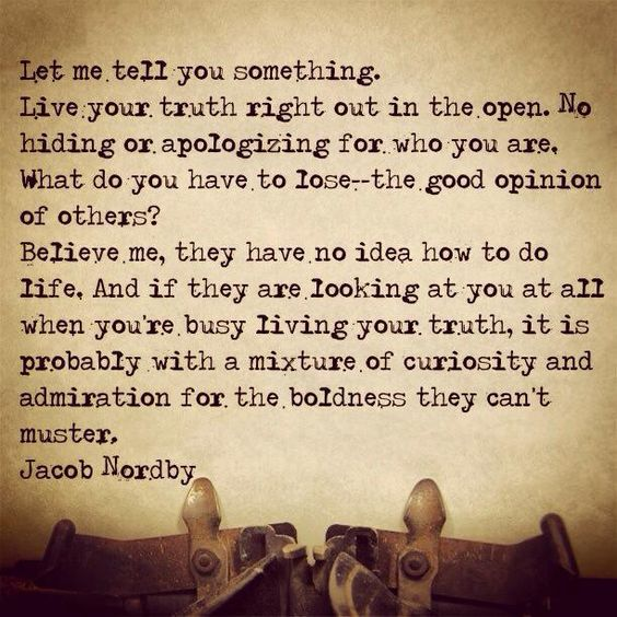 Live your truth- Jacob Nordby- www.dougdoeslife.com
