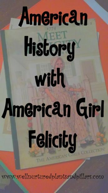 American History with American Girl Felicity. Colonial American