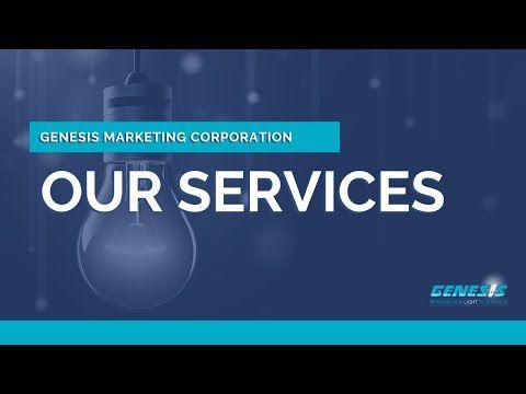 Genesis Marketing Corporation S Services Youtube In 2020 Marketing Corporate Genesis