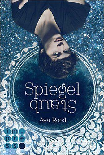 Spiegelstaub (Die Spiegel-Saga 2): Amazon.de: Ava Reed: Bücher