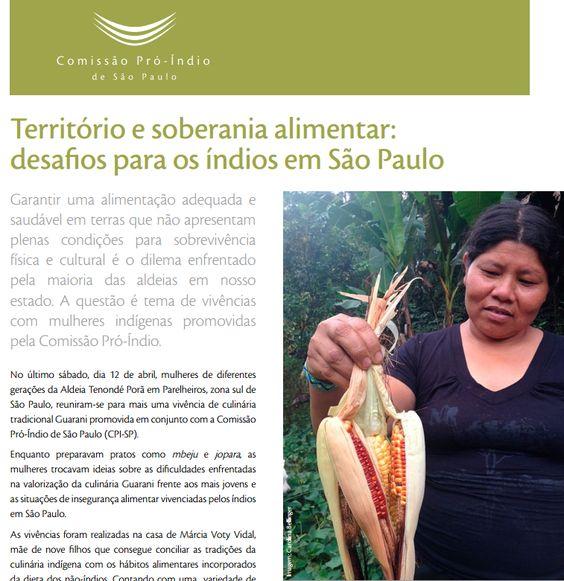 Território e soberania alimentar: desafios para os índios em São Paulo. http://bit.ly/1htD85O