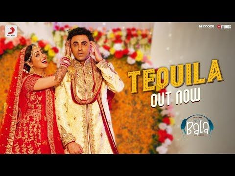 Tequila Latest Bollywood Movie Song Bala Mp3 Download Download Latest Released Bollywood Movie Song From Ba Bollywood Movie Songs New Song Download Movie Songs