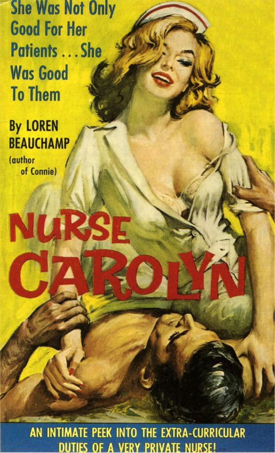 Nurse Carolyn.  Cover Art by Paul Rader.  Vintage Pulp Fiction Paperback Book.