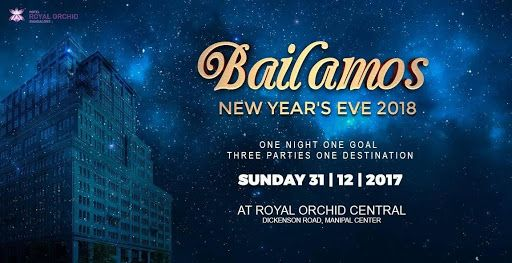 Bailamos New Year S Eve 2018 Royal Orchid Central Manipal Center New Years Party New Years Eve 2018 Newyear