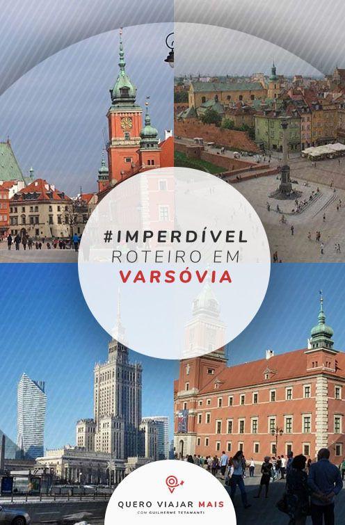 Roteiro Em Varsovia Na Polonia Veja Dicas Para Visitar O Castelo A Rota Real Museus A Cidade Velha Em Varsovia Em 2020 Ideias De Viagem Dicas De Viagem Varsovia