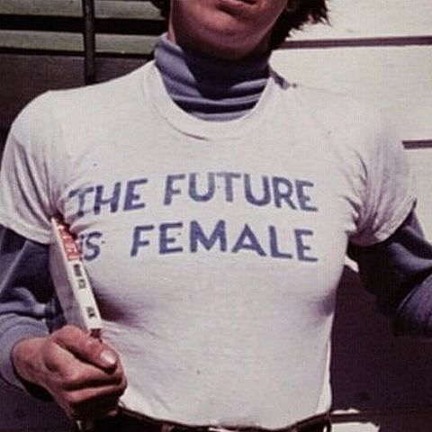 the future is female: