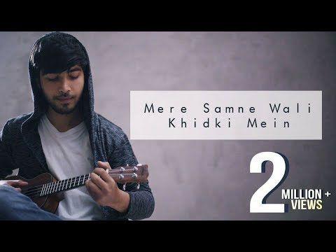 Mere Samne Wali Khidki Mein Karan Nawani Ukulele Cover Padosan Kishore Kumar Youtube Songs Lyrics Youtube