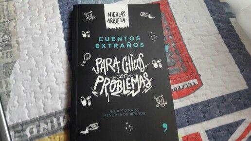 """""""Cuentos extraños para chicos con problemas"""" escrito por Nicolás Arrieta.:"""