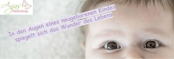Spruch Geburt #Spruch Baby #Augen #Neugeborenes #Fotografie