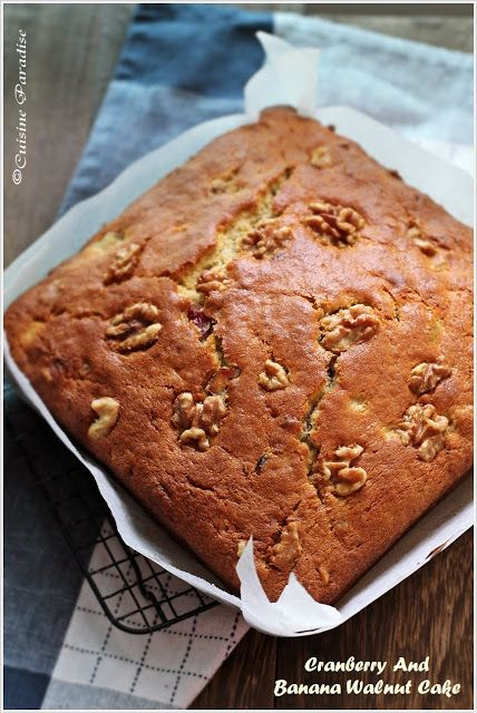 Cuisine Paradise | Singapore Food Blog | Recipes, Reviews And Travel: Cranberry And Banana Walnut Cake