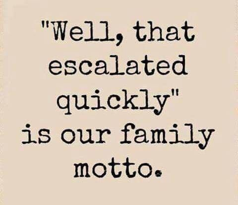 Most Funny Quotes Family Motto Quotes Time Extensive Collection Of Famous Quotes By Authors C Fun Quotes Funny Family Quotes Funny Motto Quotes
