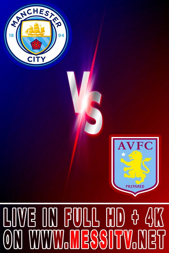 Net Your Home Of Live Streaming Online Manchester City Aston Villa Spanish La Liga