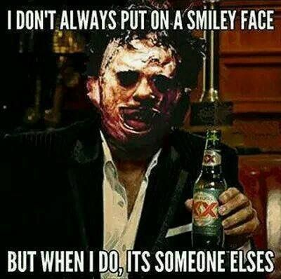 I don't always put on a smiley face
