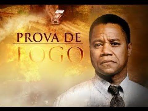 Filme Evangelico Completo Prova De Fogo Youtube Filmes