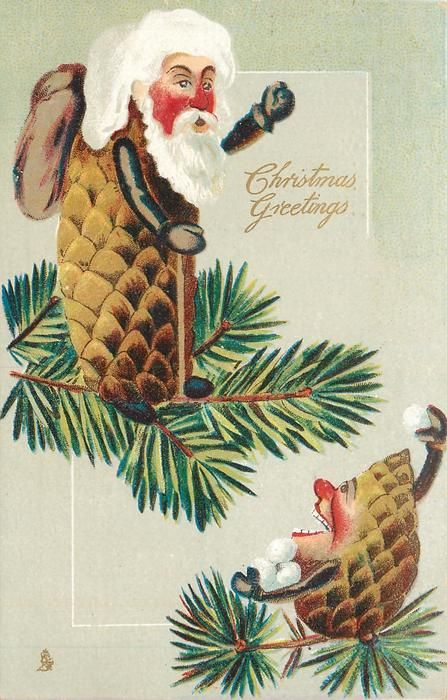 CHRISTMAS GREETINGS  small Pine-Cone person threatens senior with snowballs-24/12/1908-Great Britain: