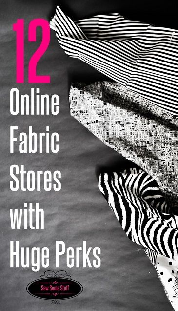 12 Online Fabric Stores with Huge Perks on sewsomestuff.com