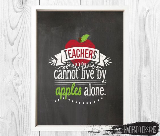 Teachers Cannot Live By Apples Alone Digital Art Print by HaciendoDesigns, $6.00
