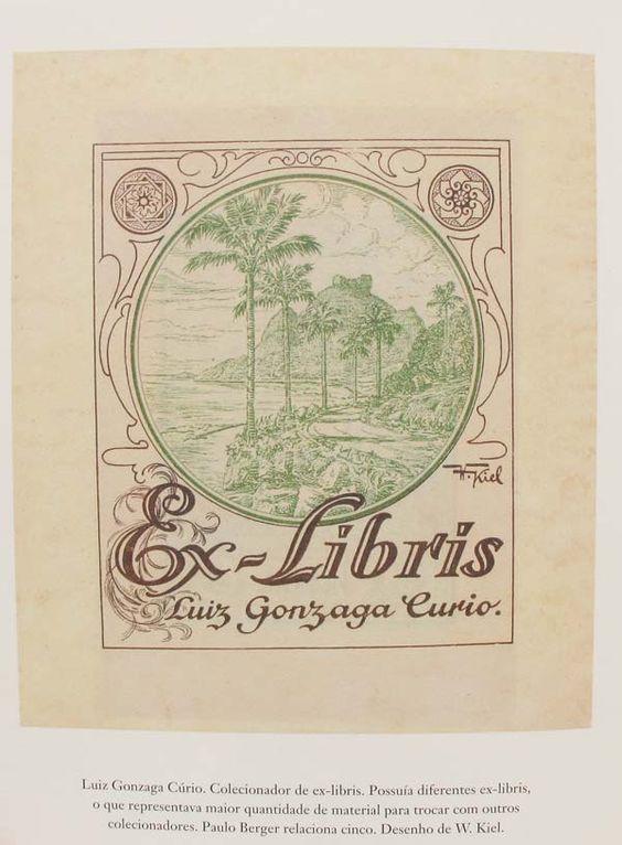Exemplo de página do livro Ex-Libris, da Ateliê Editorial; Bookplate of Luiz Gonzaga Curio by W. Kiel.