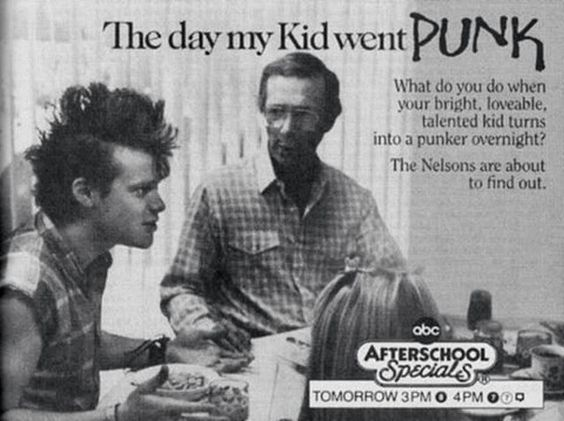 The day my kid went punk  - After school special