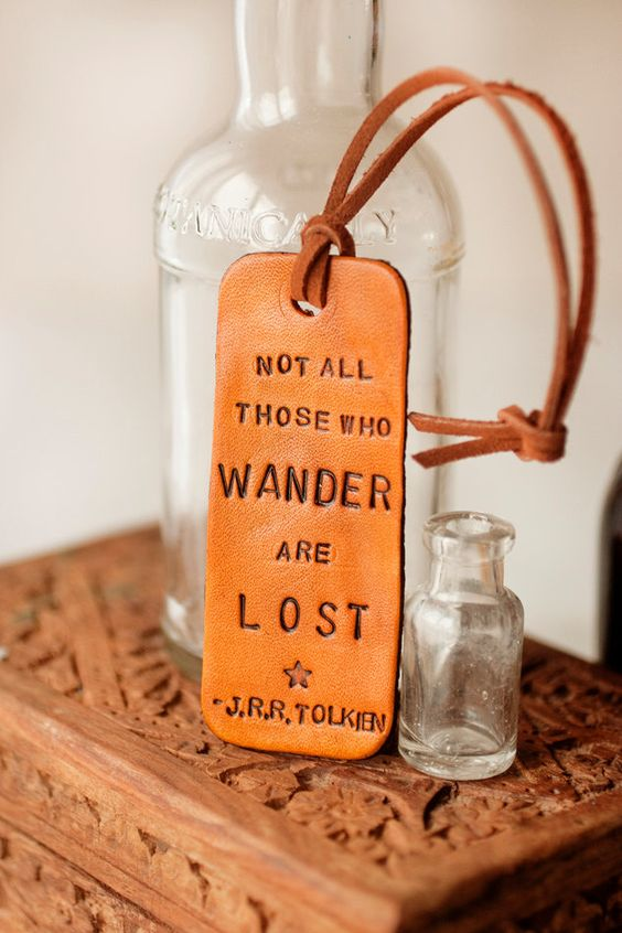 Luggage Tag, One of my favorite quotes. :)