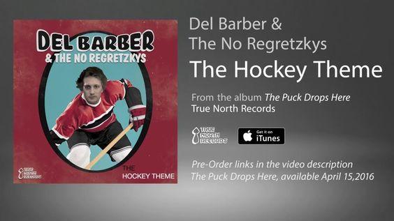 Del Barber & The No Regretzkys - The Hockey Theme