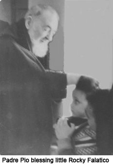 Padre Pio with one of my best friends, Rocky Falatico, when he was two years old.  Cured of an inoperable brain tumor through Padre's intercession. :)