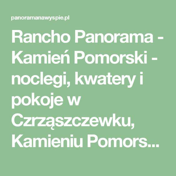 Rancho Panorama Kamien Pomorski Noclegi Kwatery I Pokoje W Czrzaszczewku Kamieniu Pomorskim Ios Messenger Ios