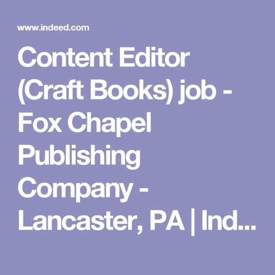 Content Editor Craft Books Job  Fox Chapel Publishing Company