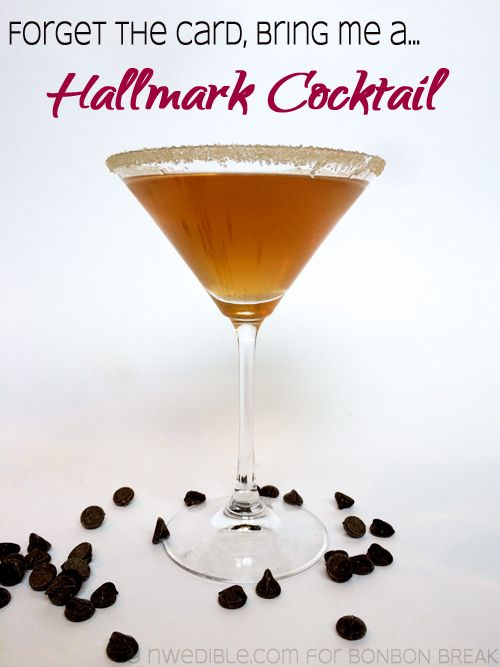 Forget the card, bring me a Hallmark Cocktail by Erica Strauss of Northwest Edible Life