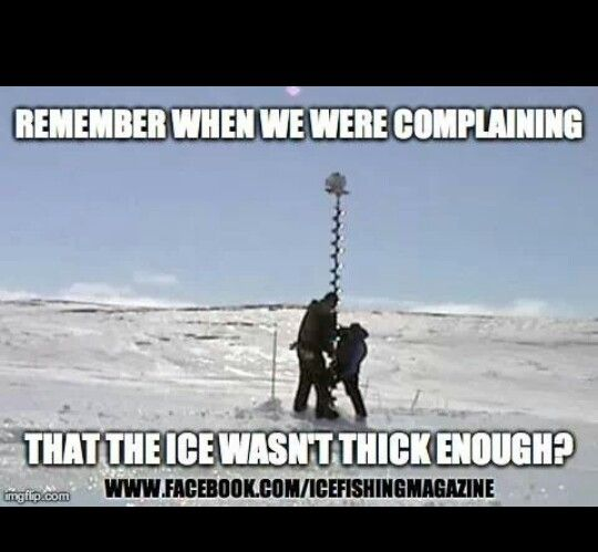 The reason we had to gt a power auger this year! Lol ... Funny Ice Fishing Jokes