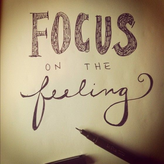 Focus on the Feeling...not on the food!