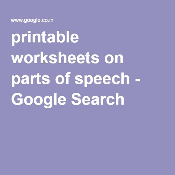 printable worksheets on parts of speech - Google Search