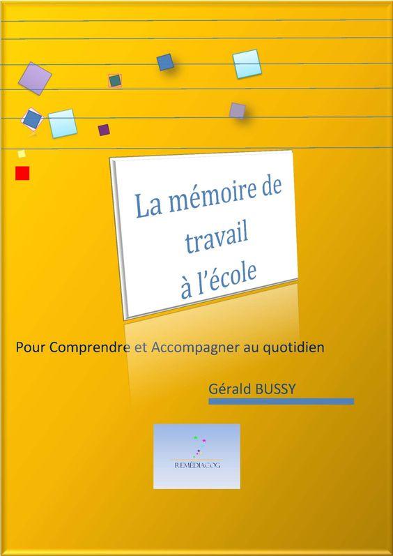 Livret - La mémoire de travail à l'école - G. Bussy - Publications pédagogiques - Les sites web conseillés par Instit.info