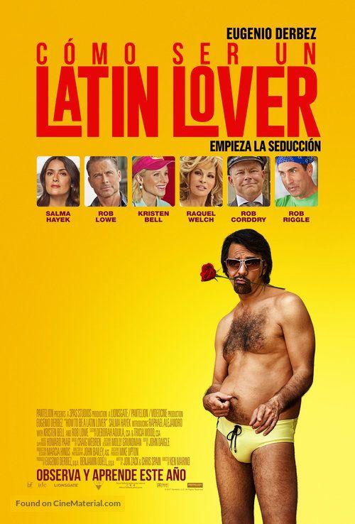 How To Be A Latin Lover Como Ser Un Latin Lover 2017 Chilean Movie Poster Empreza La Seduccion Derbez Peliculas Online Gratis Peliculas Para Adultos