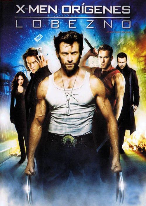 Watch X Men Origins Wolverine 2009 Full Movie Online Wolverine Movie Wolverine 2009 Wolverine Poster