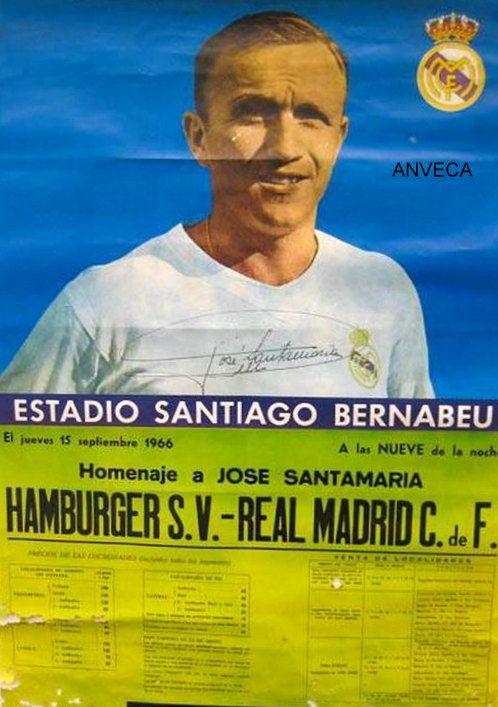CARTEL PARTIDO HOMENAJE A JOSE SANTAMARIA - HAMBURGO/R. MADRID - 1966