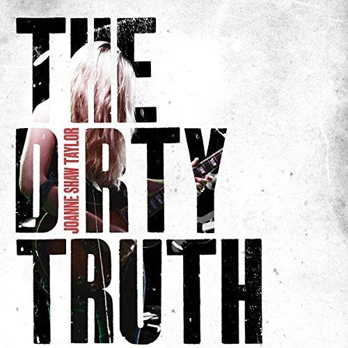 Joanne Shaw Taylor - Dirty Truth