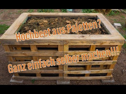 Hochbeet Aus Paletten Ich Zeige Dir Wie Man Ein Einfaches Hochbeet Baut Youtube In 2020 Bed Made From Pallets Pallet Wood Christmas Tree Pallet Wood Christmas