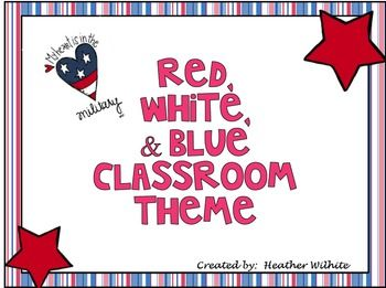 Red, White and Blue Classroom Theme