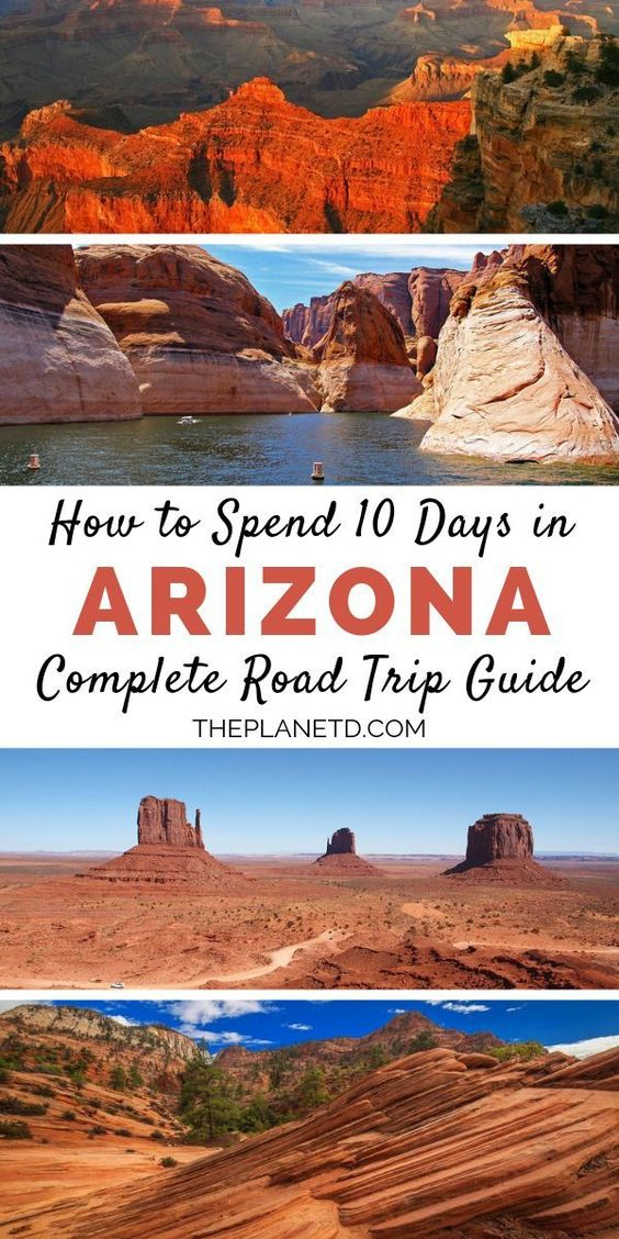 Arizona Road Trip The Ultimate 10 Day Itinerary The Planet D Arizona Road Trip Arizona Travel Arizona Travel Guide