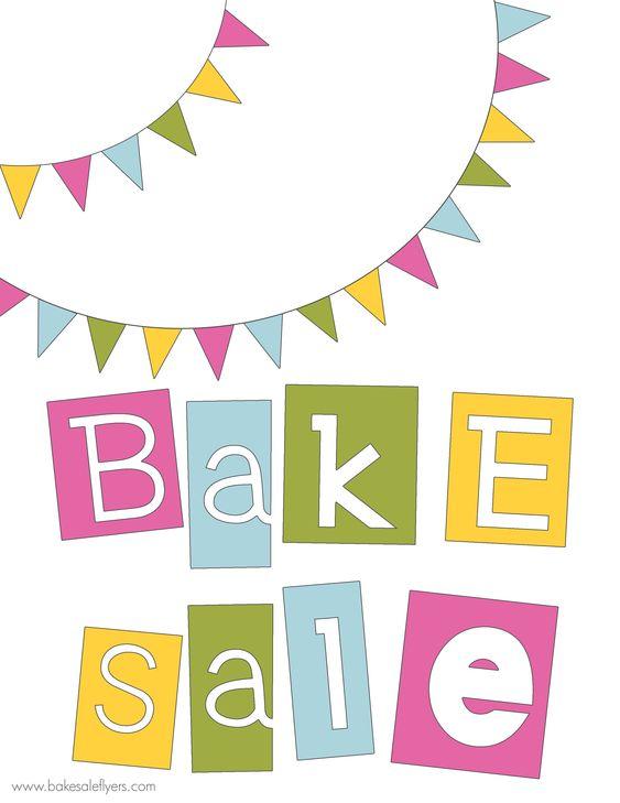 free printable bake sale banner Bake sale Pinterest Studente - bake sale flyer