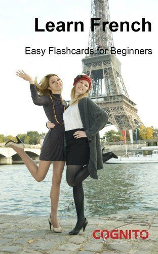 Learn French - Easy Flashcards for Beginners (Cognito Guides) by Rachel Reede. $3.99. http://notloseyourself.com/showme/dpitr/Bi0t0rAj9mUw4m2iAiKy.html. Publisher: Cognito Guides (November 18, 2012). 504 pages. This Cognito Guide has been designed to help anyone wanting to begin to learn to speak, read or write French.The guide starts with an introduction to the French language, detailing how to pronounce letters and letter groups. From these it will become easier to understand t...
