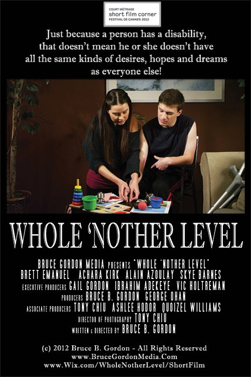 Whole 'Nother Level by Bruce Gordon is headed to the Short Film Corner at Cannes Film Festival 2013 #Cannes2013
